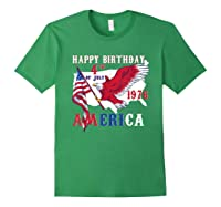 Happy Birthday America T-shirt 4th Of July Shirt Gift T-shirt Forest Green