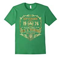 Sept 1976 42 Years Of Being A Mixture King Warrior Shirts Forest Green
