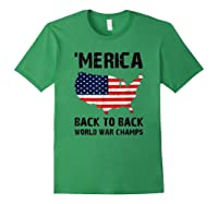 Merica-back-to-back-world-war-champs-t-shirt Forest Green