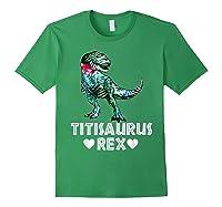 Titi Saurus T Rex Dinosaur T Shirt Mother Day Gift Tee Forest Green