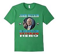 John Mccain Senator Veteran Hero Shirts Forest Green