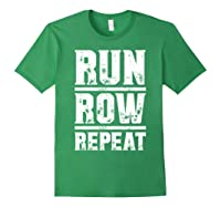 Run Row Repeat Ness Gym Workout Gift Shirts Forest Green