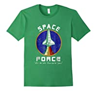 Space Force Like The Air Force But In Space Funny Shirts Forest Green