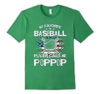 My Favorite Baseball Player Calls Me Poppop Shirt Forest Green