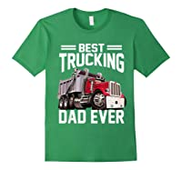 Best Trucking Dad Ever Father's Day Gift Shirts Forest Green