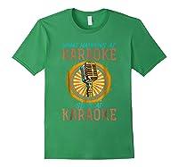 Karaoke Music Gifts Sing Music Bar Singer Vegas Style Mic Shirts Forest Green