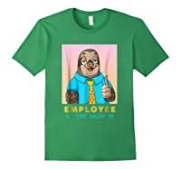 Employee Of The Month Sleepy Sloth Funny Boss Gift Shirts Forest Green