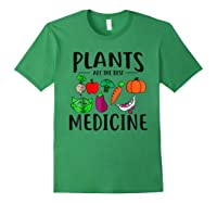 Plants Are Best Medicine, Vegan, Vegetarian Shirts Forest Green