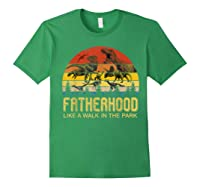 Fatherhood Like A Walk In The Park Father's Day Gift For Dad Shirts Forest Green