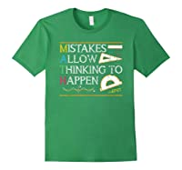 Mistakes Allow Thinking To Happen Math Shirts Forest Green
