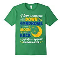 Mom Dad Love Someone World Down Syndrome Shirts Forest Green