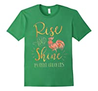 Rise And Shine Mother Cluckers Shirt Forest Green