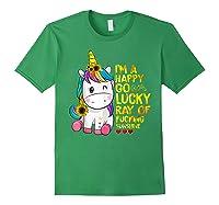 I'm A Happy Go Lucky Ray Of Fucking Sunshine Unicorn Shirts Forest Green