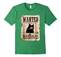 Funny Wanted Science Schrodinger's Cat Dead Or Alive Tshirts Forest Green