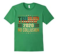 Trump 2020 No Collusion Shirts Forest Green