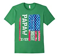 Best Papaw Ever Distressed American Flag For Dad Shirts Forest Green