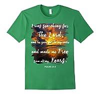 Christian Prayer Bible Verse Psalms 34 4 Quote T Shirt Forest Green