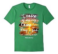 Christian Prayer Bible Verse Psalms 5 2 Quote T Shirt Forest Green