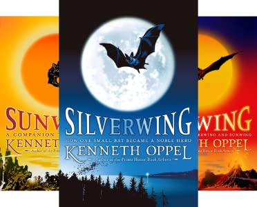 The Silverwing Trilogy (3 book series) Paperback Edition by Kenneth Oppel (Author)