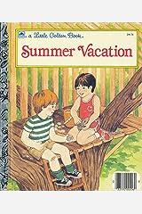 Summer vacation (A Little golden book) Hardcover