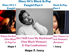 One Black Woman's K-Pop Confessions (3 Book Series)