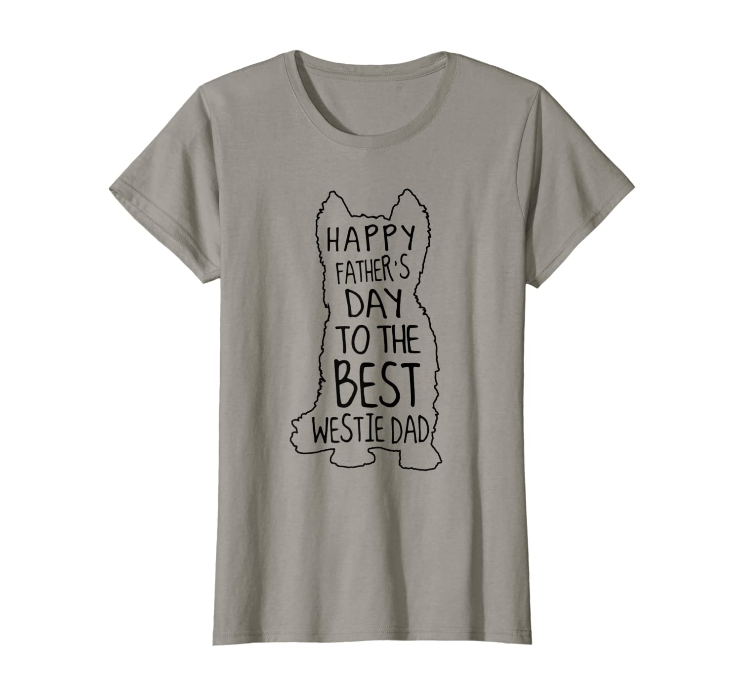 Happy Fathers Day to Best Westie Dad Papa T-Shirt Unisex Tshirt