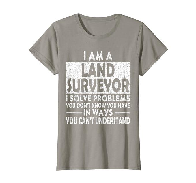 Funny Land Surveyor Problem Solving Distressed T-Shirt
