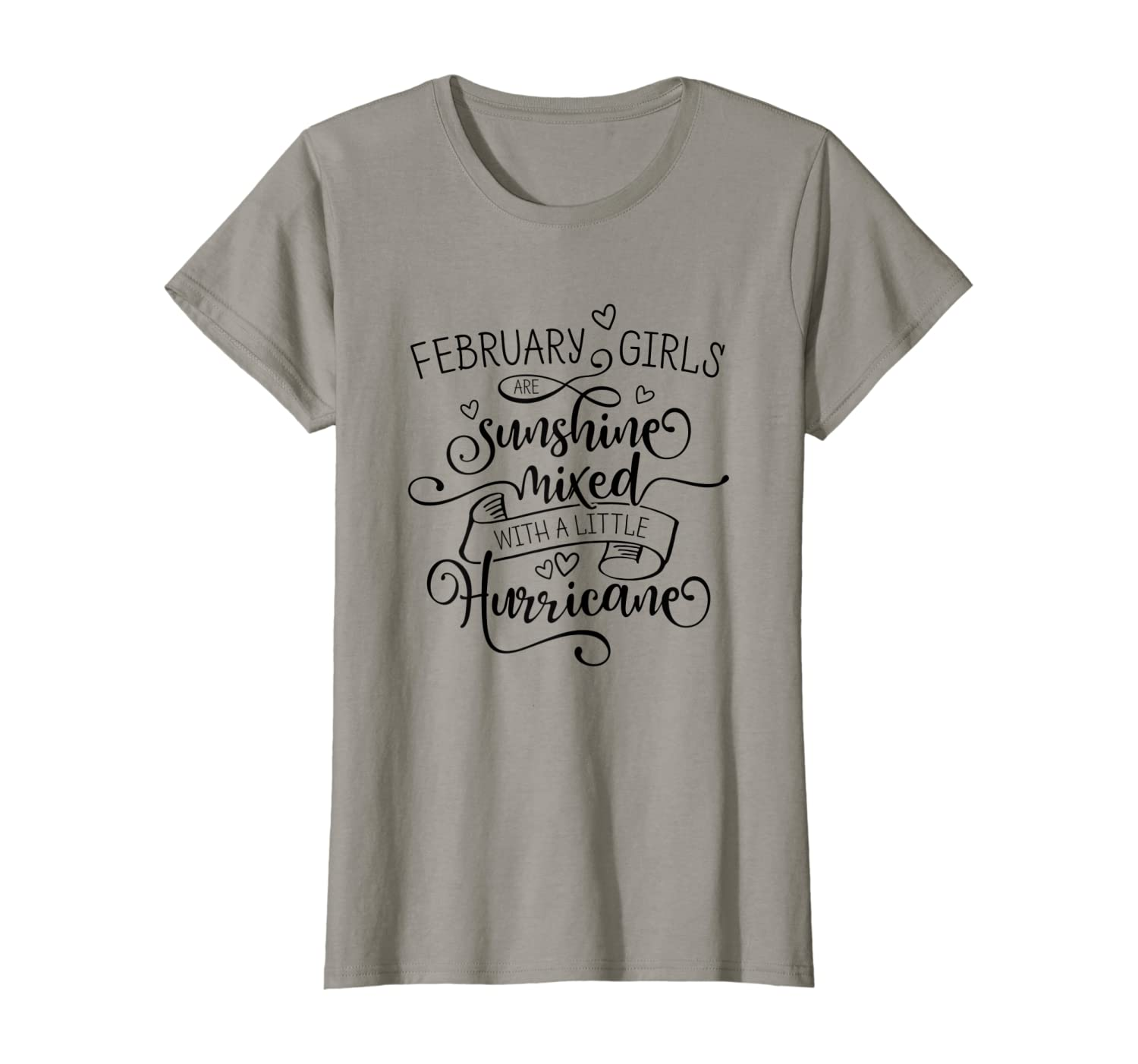 February Girls Are Sunshine Mixed With A Little Hurricane T-Shirt
