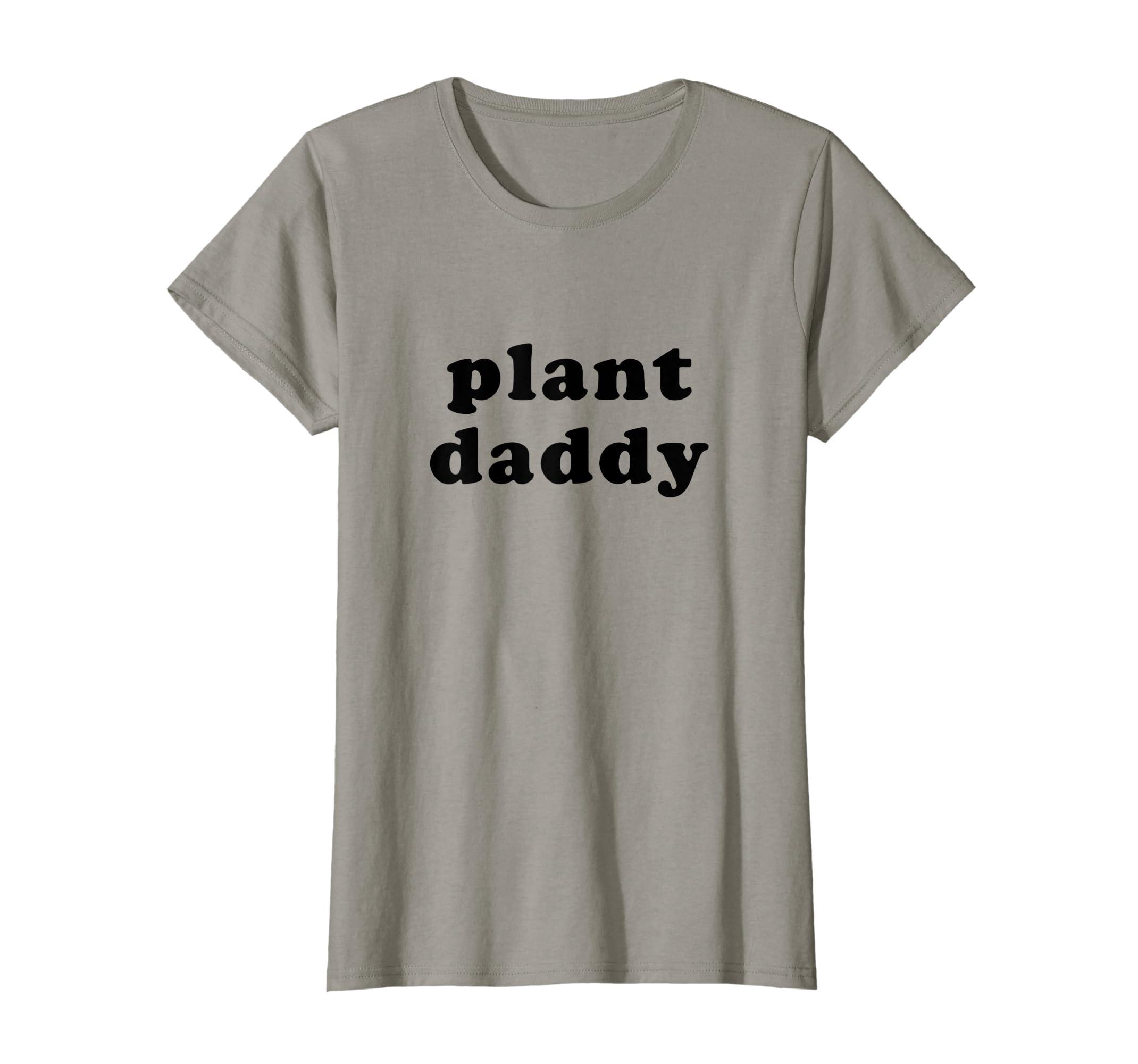 bab9e1c0 Amazon.com: Mens Plant Daddy Shirt Funny Gardening T-Shirt Fathers Day:  Clothing