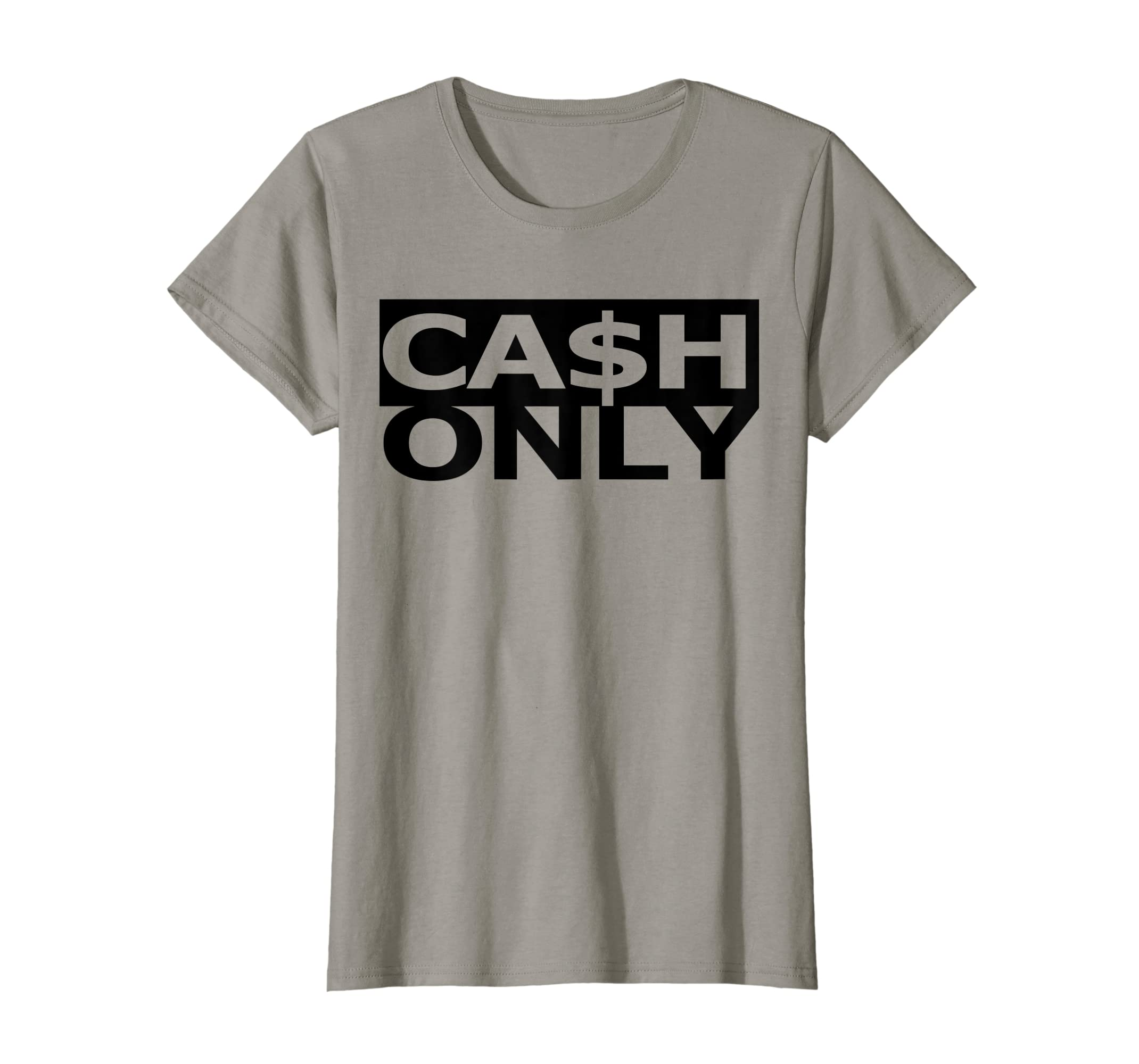 Amazon Womens Cash Only Cool Fashionable T Shirt Design Clothing