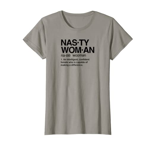 fa7f3e6e Image Unavailable. Image not available for. Color: Womens Nasty Woman T- Shirt ...