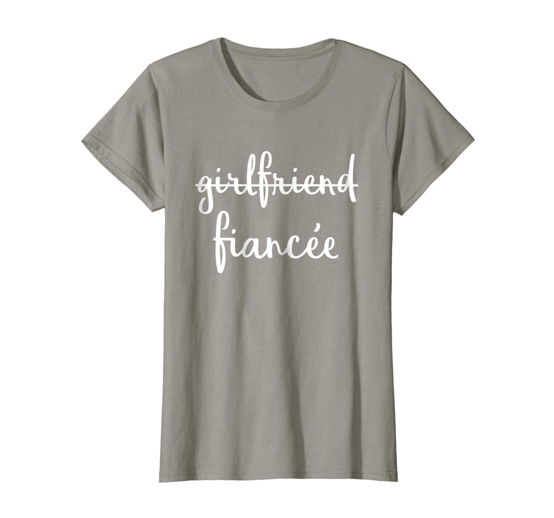 b2c869c4 Amazon.com: Womens Girlfriend Fiancee T Shirt, Fiance Engagement Party  Tshirt: Clothing