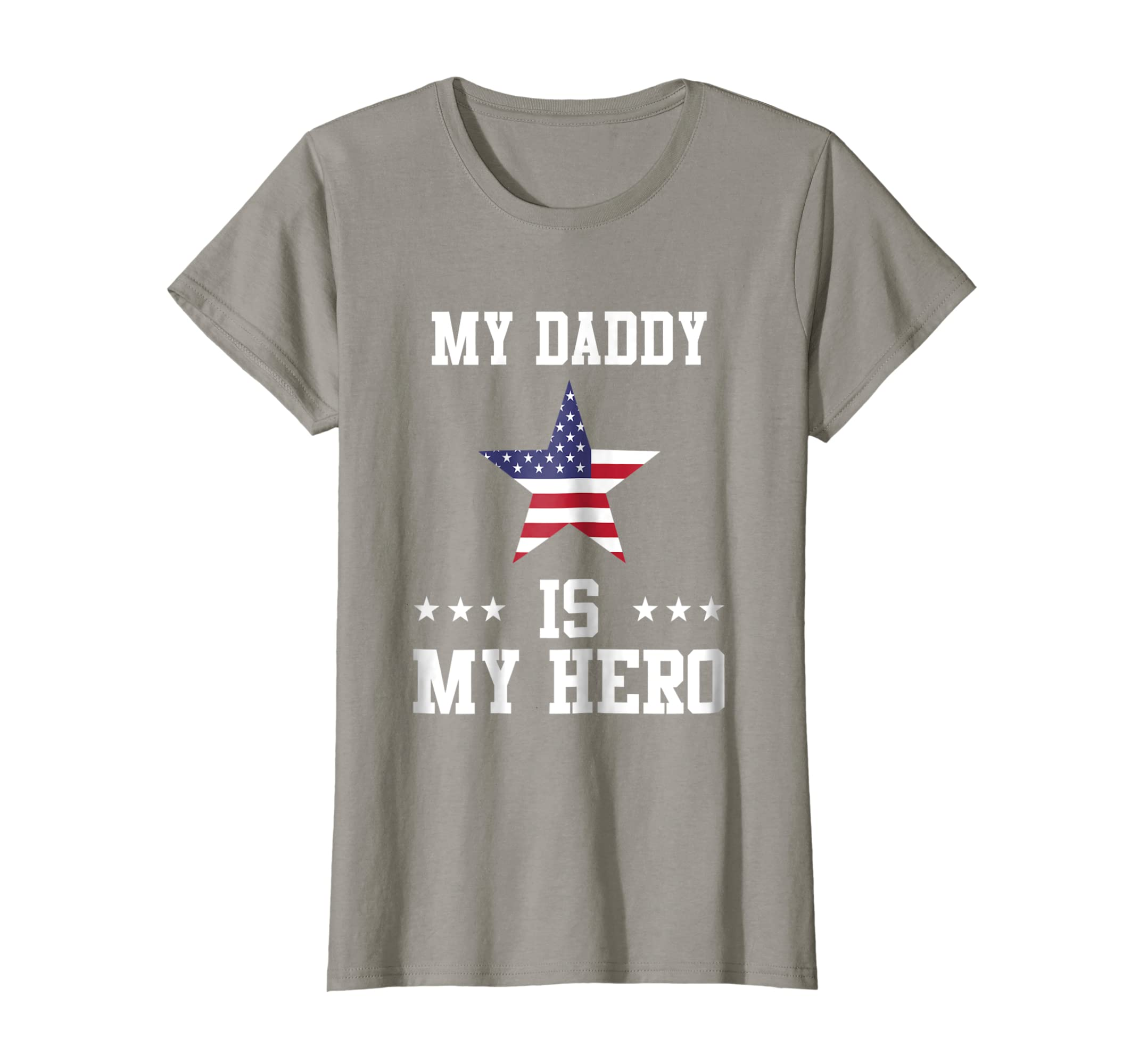 eb39c17d3 Amazon.com: My Daddy Is My Hero - Kids Proud Dad American Flag Gift:  Clothing