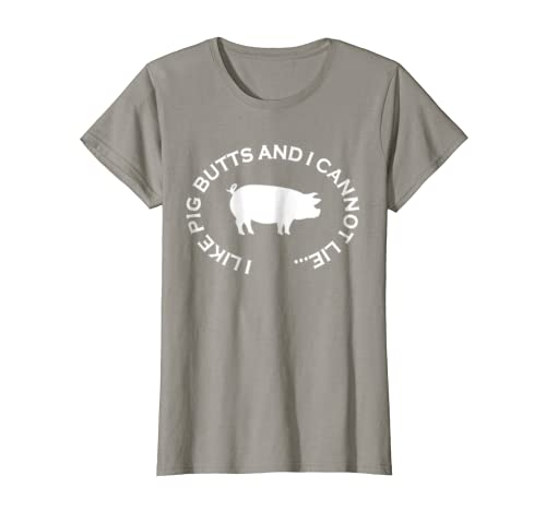 9c11f3744 Amazon.com: I Like Pig Butts and I Cannot Lie T-Shirt Funny Pork BBQ Te:  Clothing