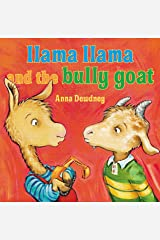Llama Llama and the Bully Goat Kindle Edition