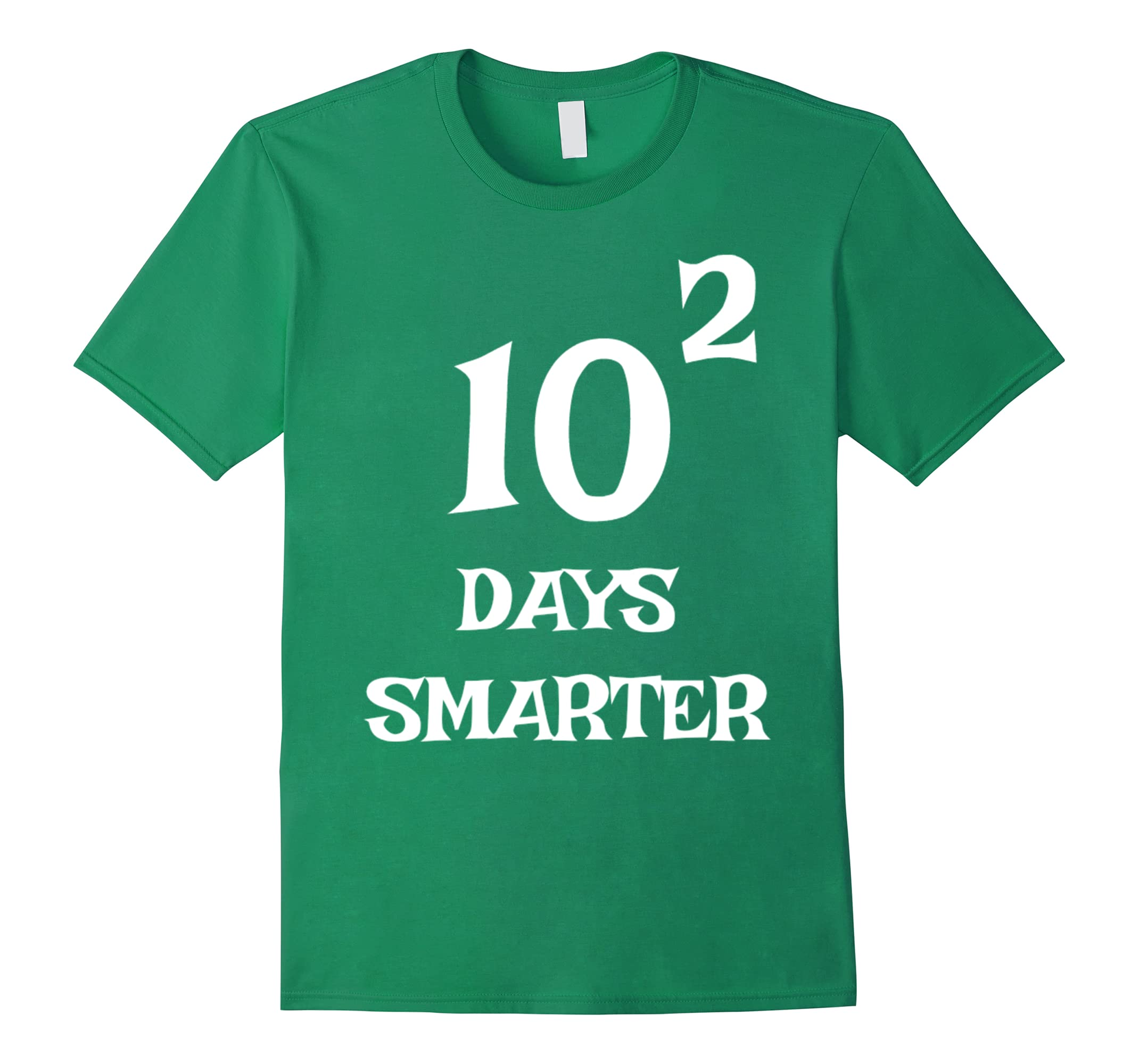 10 Squared Is 100 Days Smarter T-shirt Funny Math 100th Day-RT ...