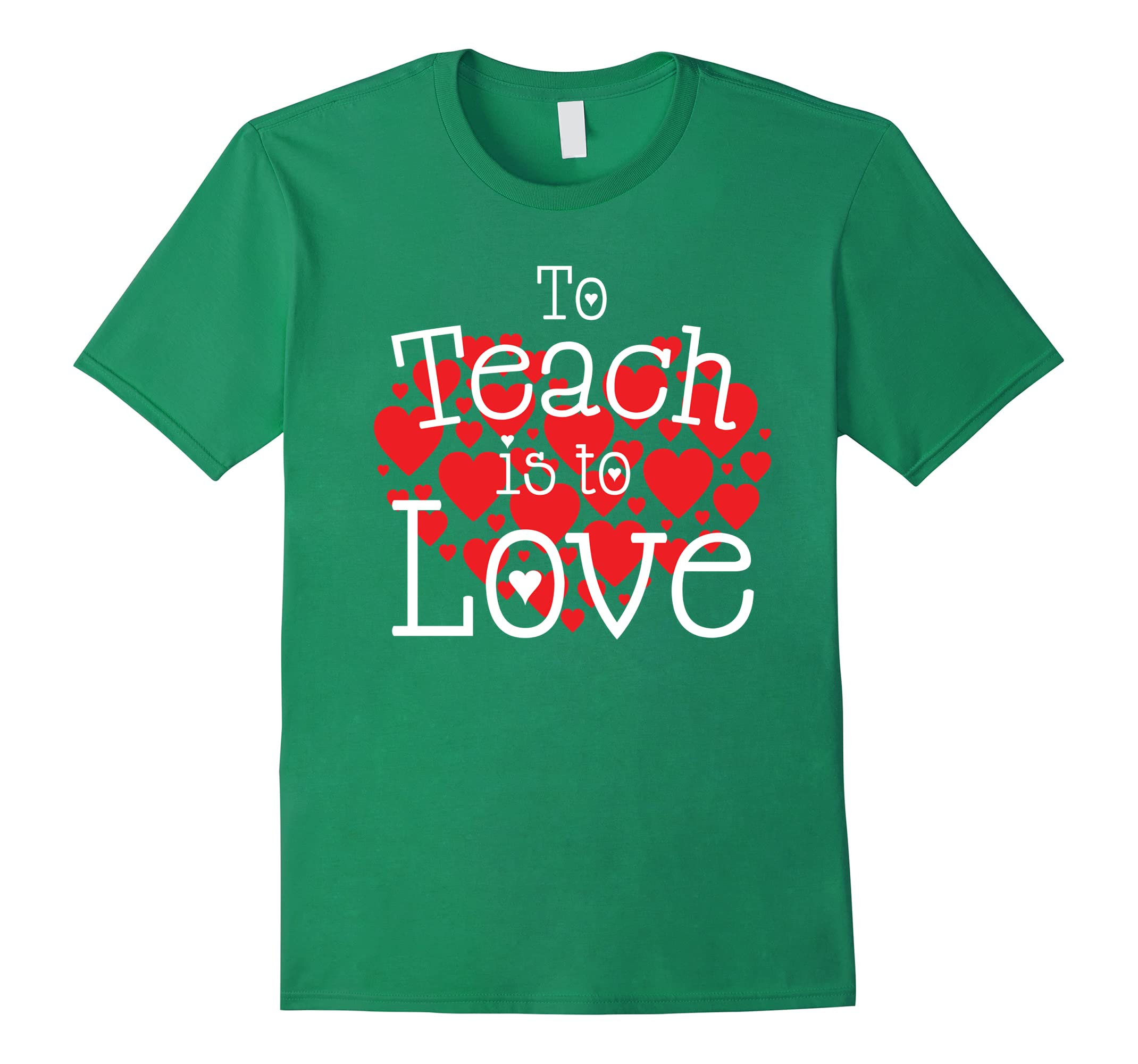 To Teach is to Love\' Cute Valentine\'s Day Teaching Shirt-RT – Rateeshirt