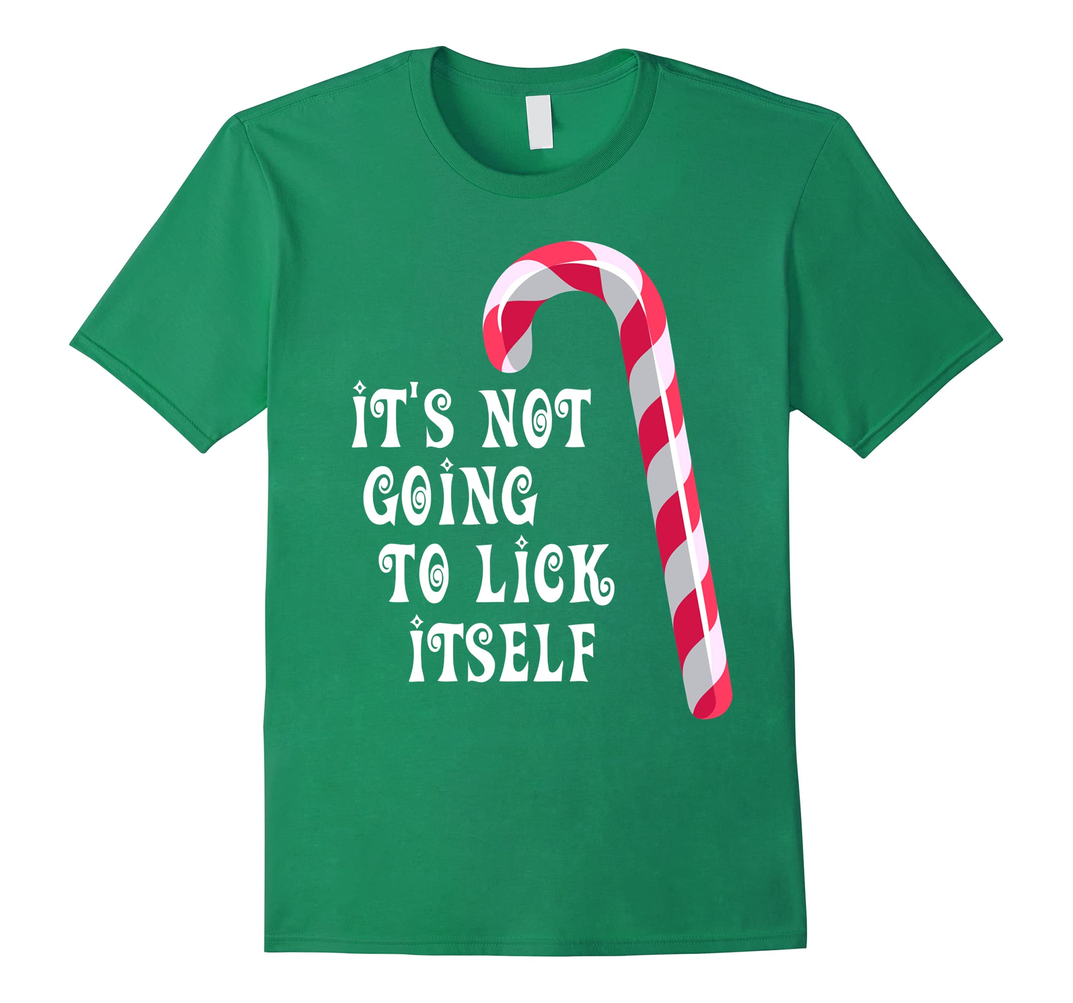It's Not Going To Lick Itself Shirt Funny Christmas T Shirts-RT