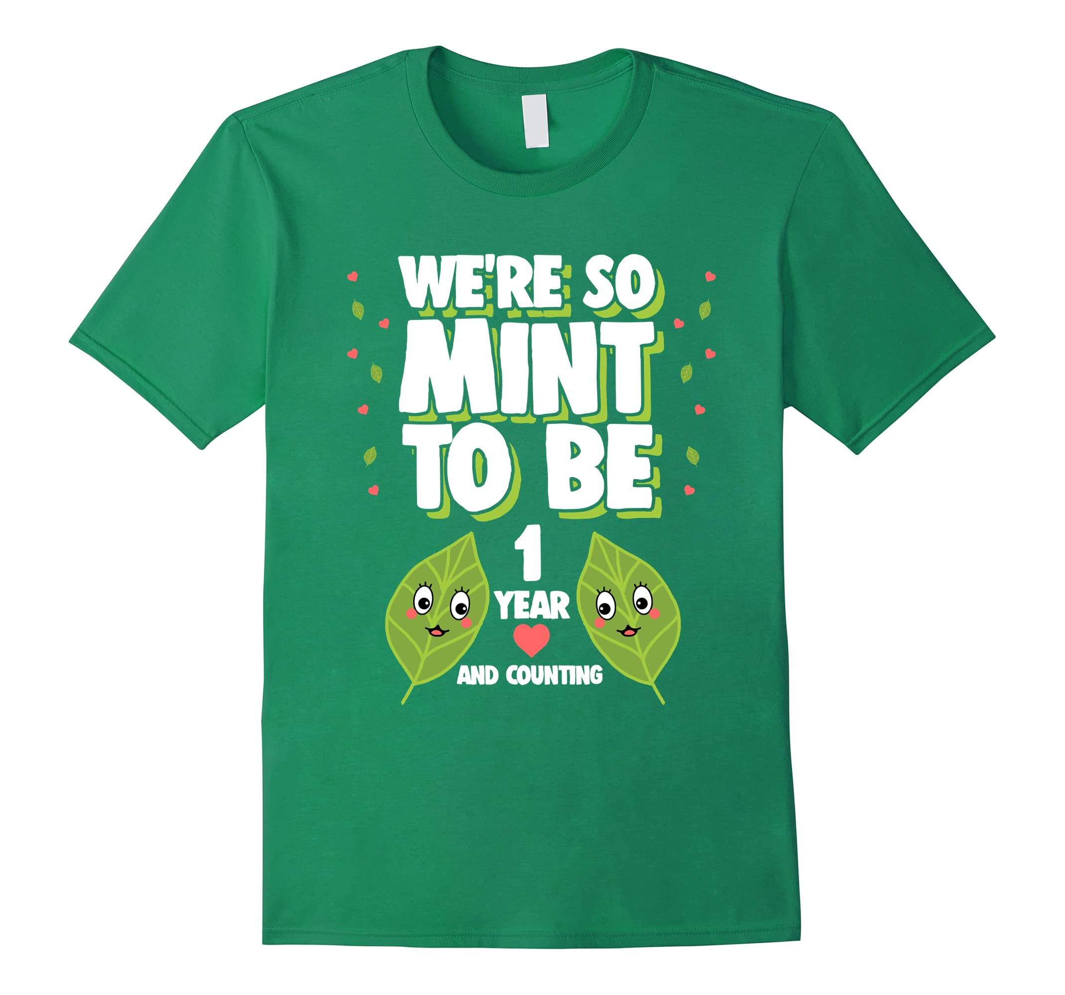We're Mint to Be T-Shirt Funny 1st Anniversary Gift Shirt-RT