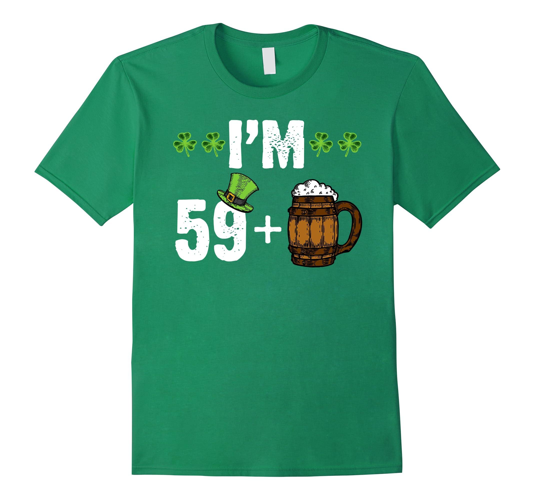 Im 60 Green Beer T Shirt Happy 60th Birthday Ah My