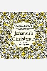 Johanna's Christmas: A Festive Colouring Book Paperback
