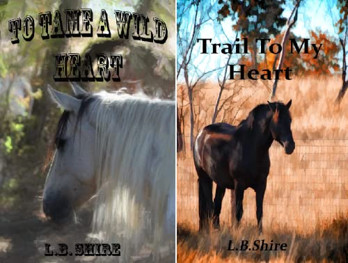 To Tame a Wild Heart (2 Book Series)