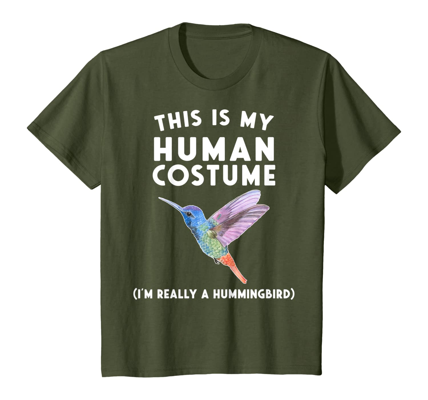 This is my Human Costume I'm Really a Hummingbird T-Shirt