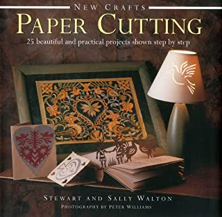 New Crafts: Paper Cutting: 25 Beautiful And Practical Projects Shown Step By Step
