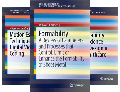 SpringerBriefs in Applied Sciences and Technology (45 Book Series)