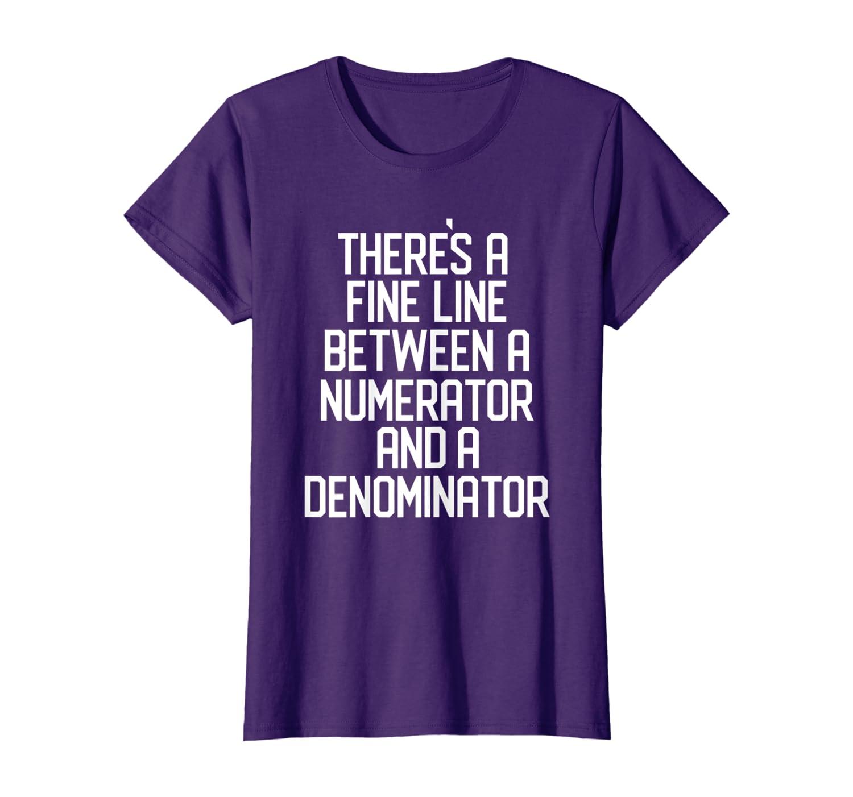 Funny Math Teacher Pun Shirt, Nerdy, Geeky TShirt