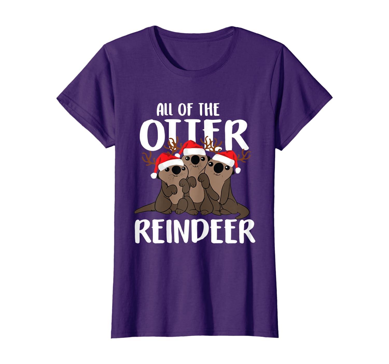 All of the Otter Reindeer Funny Christmas Gift For Men Women T-Shirt