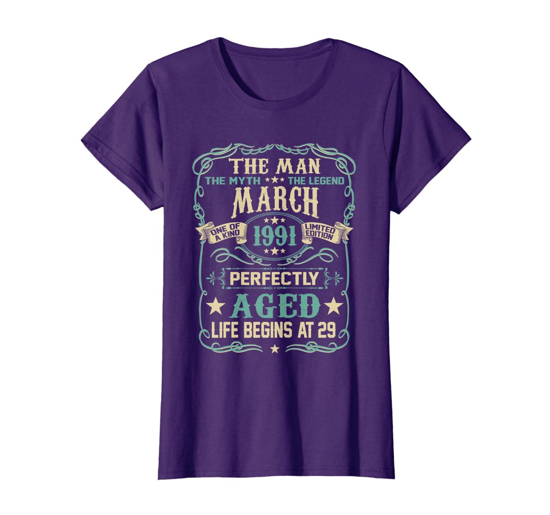 29th Birthday Gift The Man Myth Legend Born In MARCH 1991 T-Shirt