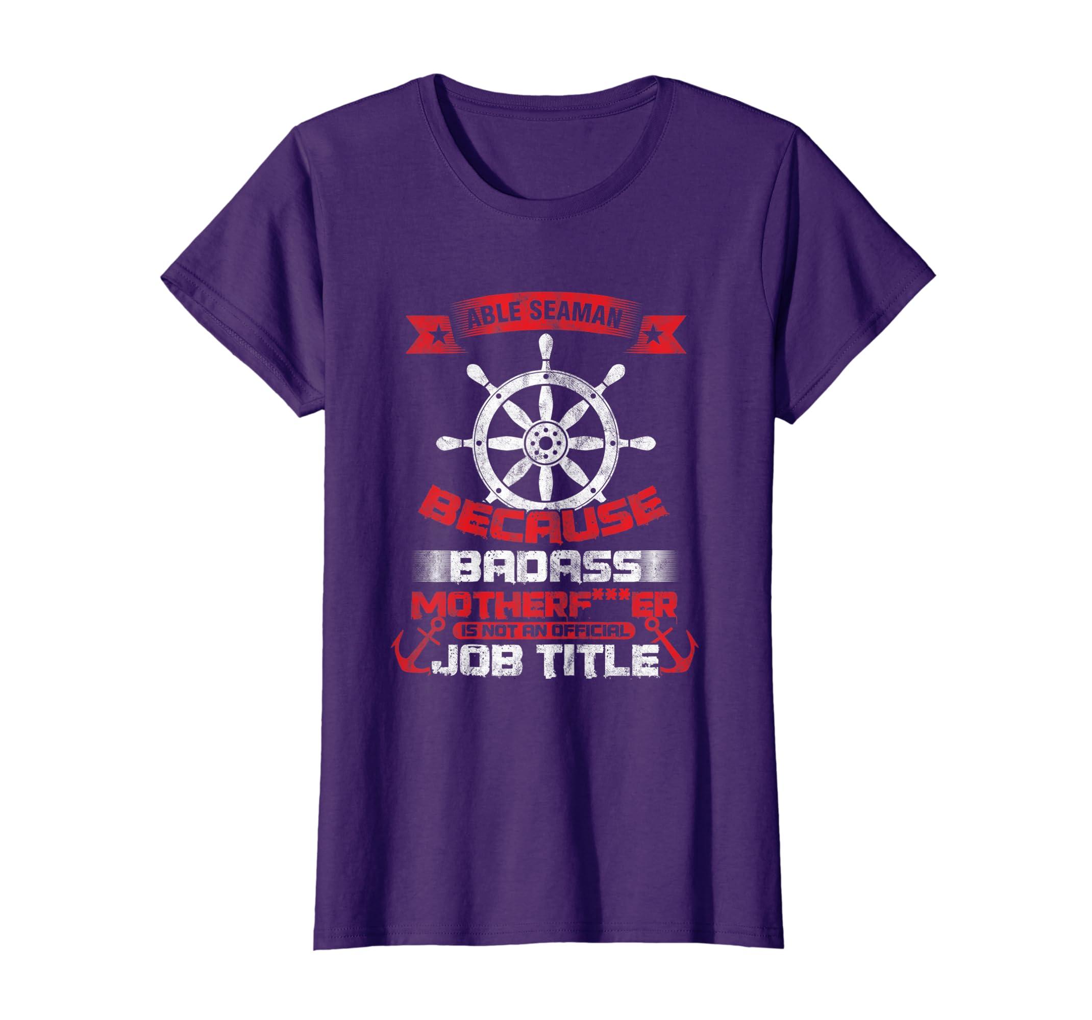 Amazon com: Cool Badass Able Seaman Job Title Seafarer T