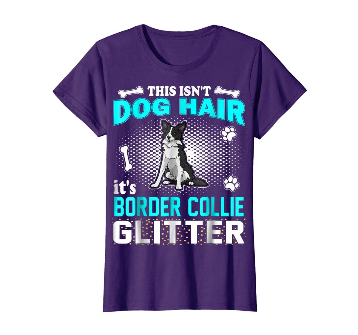 This Isn't Dog Hair It's Border Collie Glitter T-Shirt-Women's T-Shirt-Purple